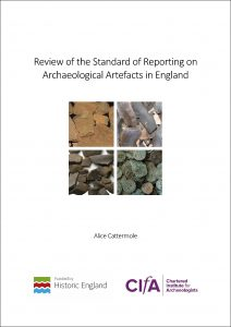 Report cover: Review of the Standard of Reporting on Archaeological Artefacts in England